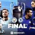 欧冠决赛两强曼城将对上切尔西